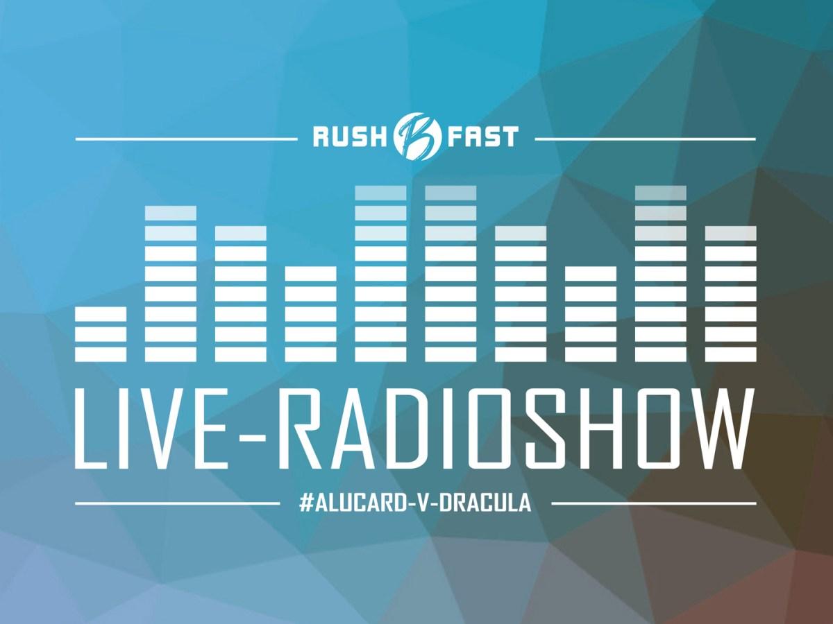rush'B'fast - Gamers Lifestyle - Radioshow bei ZuSa - 22/06/2019