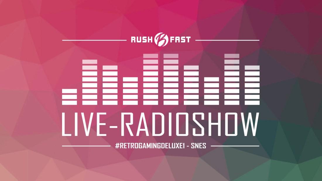 rush'B'fast - Gamers Lifestyle - Radioshow bei ZuSa - 17/08/2019