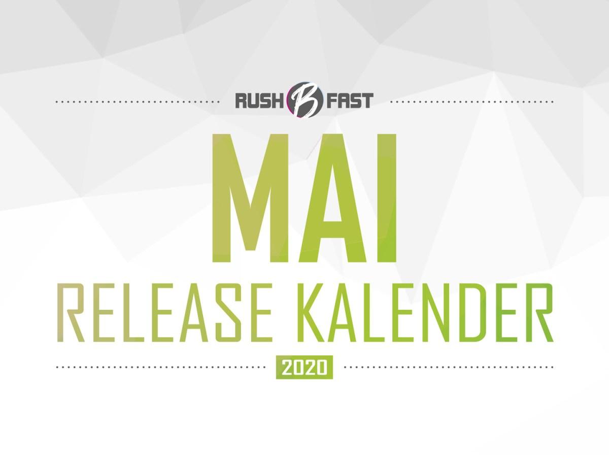 rush'B'fast - Game-Release-Kalender: Mai 2020