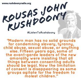 Rushdoony Quote 27