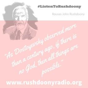 Rushdoony Quote 28