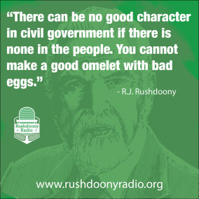 Rushdoony Quote 3