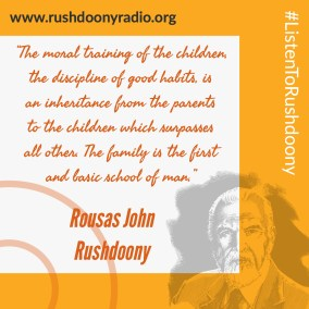 Rushdoony Quote 30