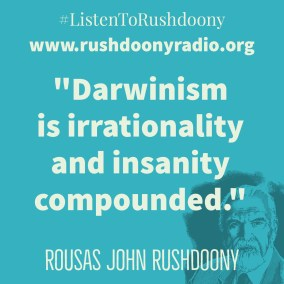 Rushdoony Quote 33