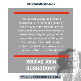Rushdoony Quote 35