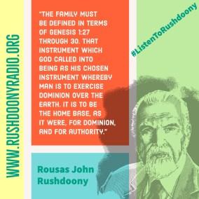 Rushdoony Quote 41