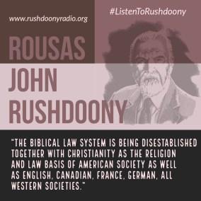 Rushdoony Quote 48