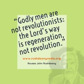 Rushdoony Quote 7
