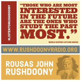 Rushdoony Quote 69