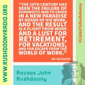 Rushdoony Quote 76