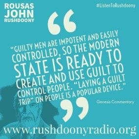 Rushdoony Quote 85