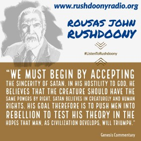 Rushdoony Quote 86