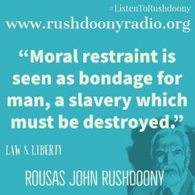 Rushdoony Quote 101