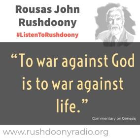 Rushdoony Quote 106