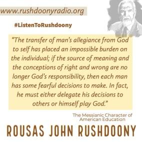 Rushdoony Quote 117