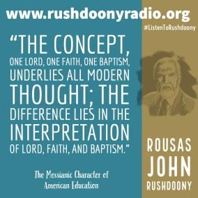 Rushdoony Quote 119