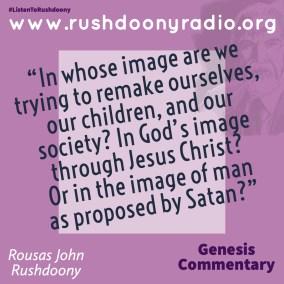 Rushdoony Quote 121