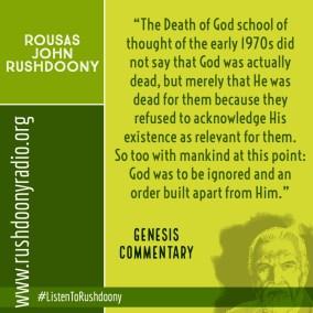 Rushdoony Quote 122