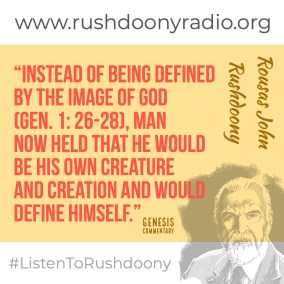 Rushdoony Quote 124