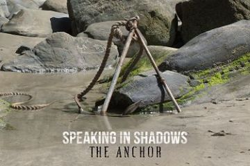 Speaking In Shadows - The Anchor Album Review