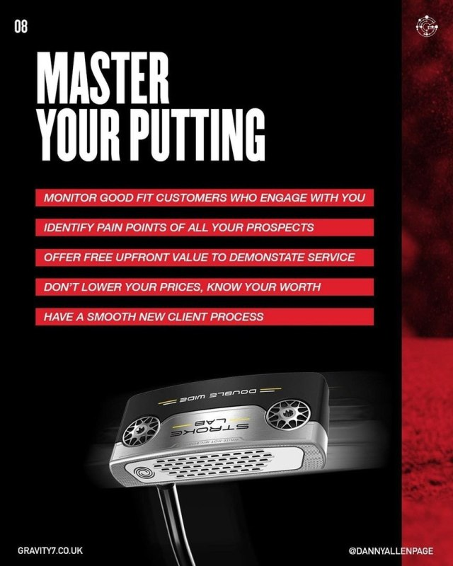 Master your putting  Monitor good fit customers who engage with you Identify pain points of all your prospects Offer free upfront value to demonstate service Don't lower your prices, know your worth Have a smooth new client process