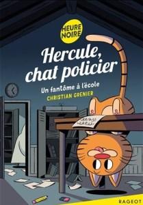 hercule, chat policier, un fantôme à l'école