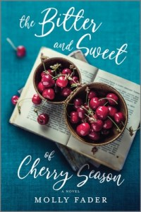 the bitter and the sweet cherry season