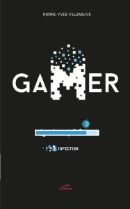 gamer 8 infection