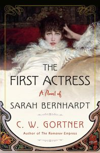 the first actress a novel of Sarah Bernhardt