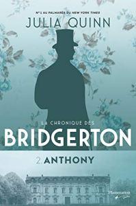 Chroniques des Bridgerton. 2, Anthony