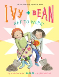 Ivy+Bean Get to Work!