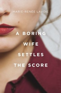 a boring wife settles the score