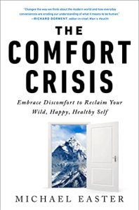 comfort crisis
