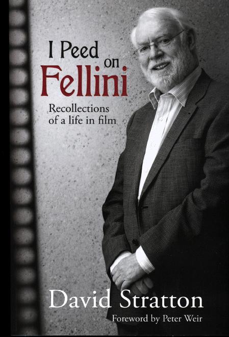 <i>I Peed on Fellini</i> by David Stratton