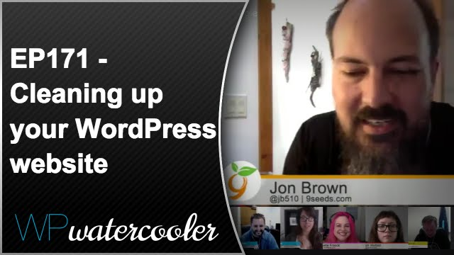 Episode 171: Cleaning up your WordPress website