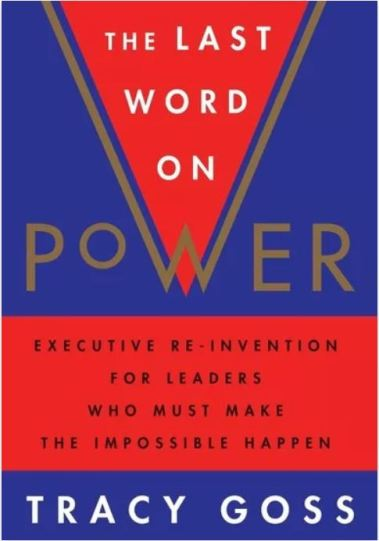 The Last Word on Power; Tracy Goss