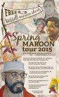 Flyer from the Spring Maroon tour 2015