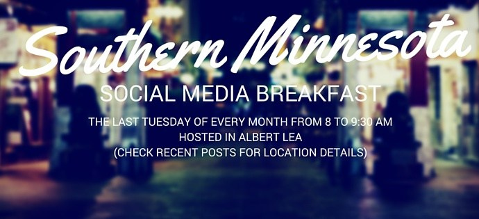The success of the Southern Minnesota Social Media Breakfast in Albert Lea.