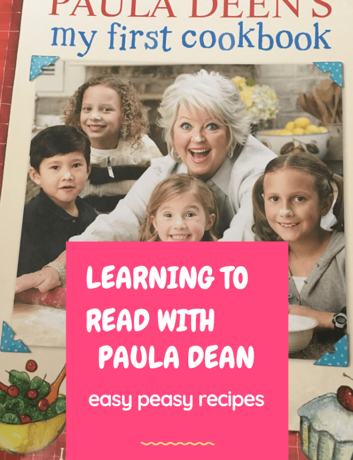 Learning to read with Paula Dean's 'my first cookbook'
