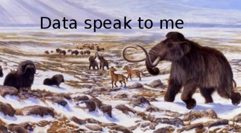 data speak to me