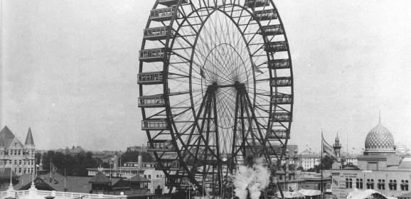 Этот день в истории: 21 июня 1893 — года запущено первое Чёртово колесо