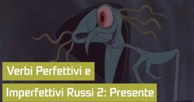 Verbi Perfettivi e Imperfettivi Russo 2 – Presente