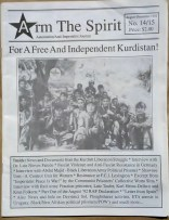 'For A Free And Independent Kurdistan' in 'Arm The Spirit - Autonomist/Anti-Imperialist Journal', Hamilton, Ontario, 1992.