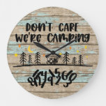 Don't Care We're Camping Wooden Planks Rustic Fun Large Clock