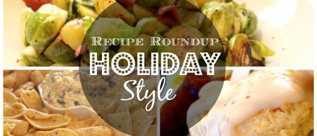 Recipe Roundup: Holiday Style