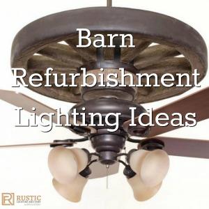 barn refurbishment lighting ideas