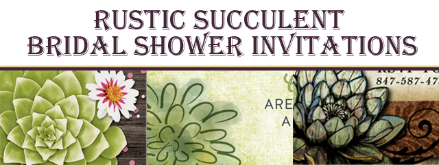 Rustic Succulent Bridal Shower Invitations
