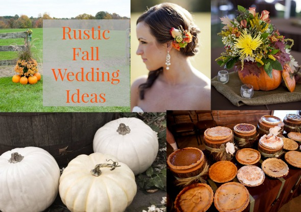 Fall Wedding Ideas For A Rustic Wedding