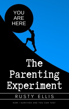 Rusty Ellis - The Parenting Experiment