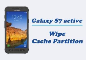 Wipe Cache Partition on Samsung Galaxy S7 Active